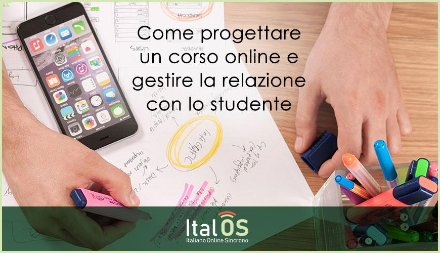 Come progettare un corso online e gestire la relazione con lo studente
