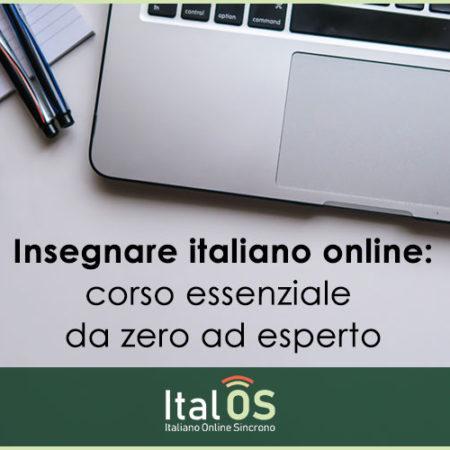 Insegnare italiano online: corso essenziale da zero ad esperto