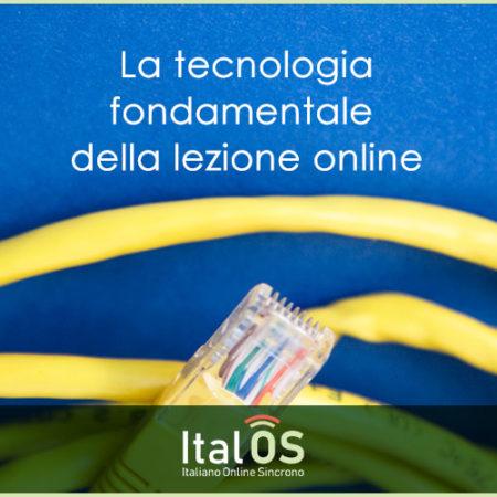 La tecnologia fondamentale della lezione online