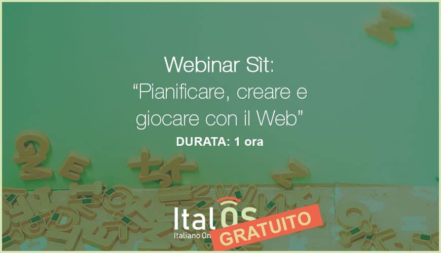 Webinar Sìt: pianificare, creare, giocare con il Web