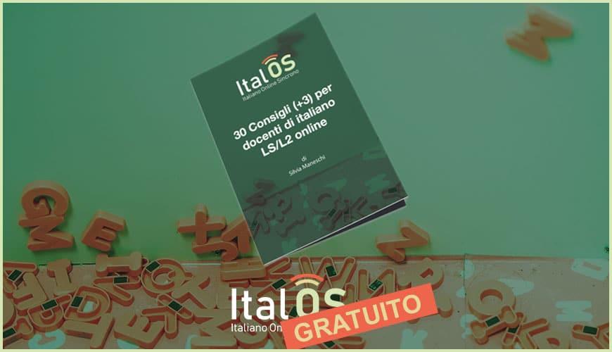 30 consigli (+3) per docenti di italiano LS/L2 online