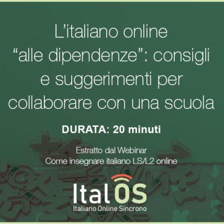 """L'italiano online """"alle dipendenze"""": consigli e suggerimenti per collaborare con una scuola."""